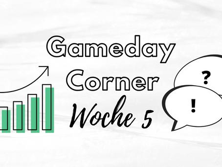 Gameday Corner - Woche 5