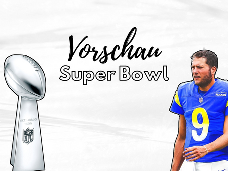 Vorschau Super Bowl