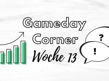 Gameday Corner Woche 13