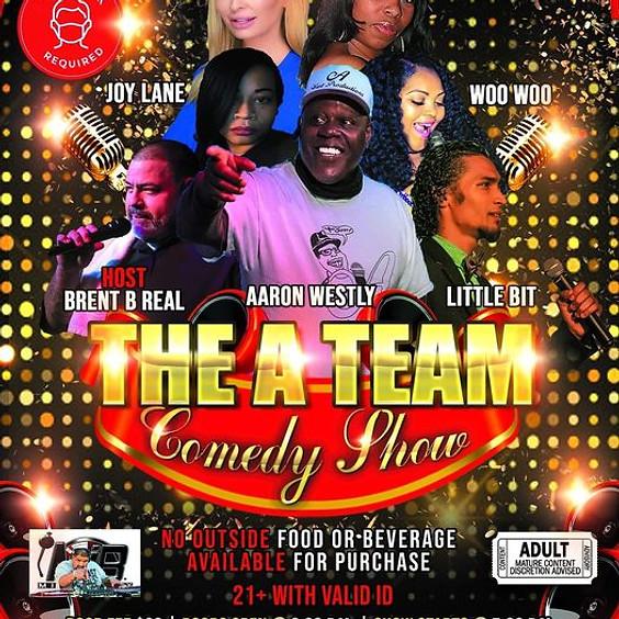 The A Team Comedy Show.