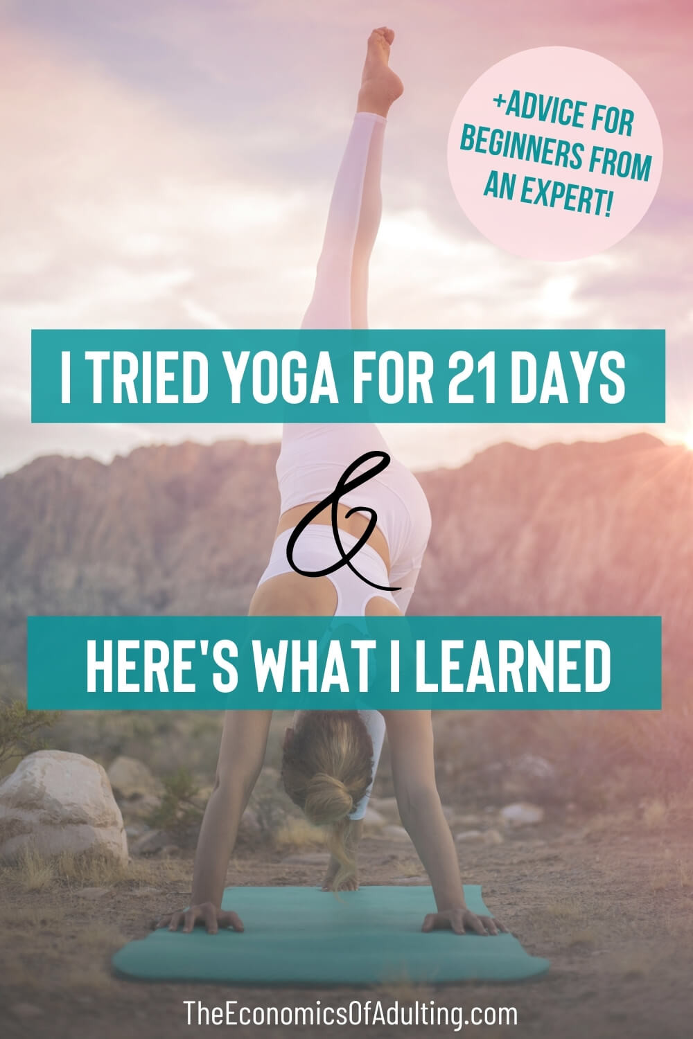 A woman doing yoga with the headline 'I Tried Yoga For 21 Days & Here's What I Learned'
