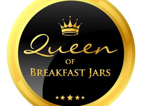 Queen of Breakfast Jars!