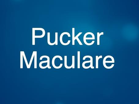 Video lezione sul Pucker Maculare