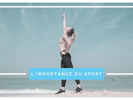 L'importance du sport au quotidien