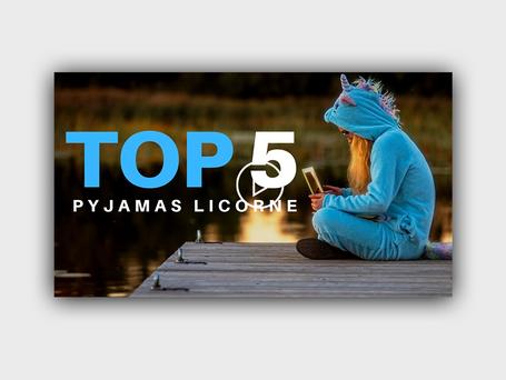 TOP 5 PYJAMAS LICORNE