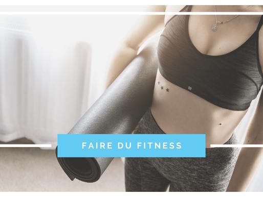 Pourquoi faire du fitness ?