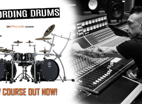 "David's New Course ""Recording Drums"" out now on Pro Mix Academy"