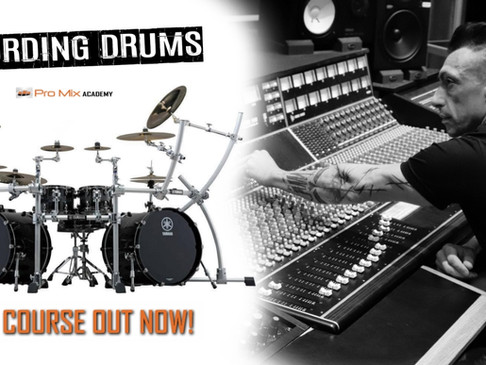 """David's New Course """"Recording Drums"""" out now on Pro Mix Academy"""