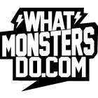 What Monsters Do.com