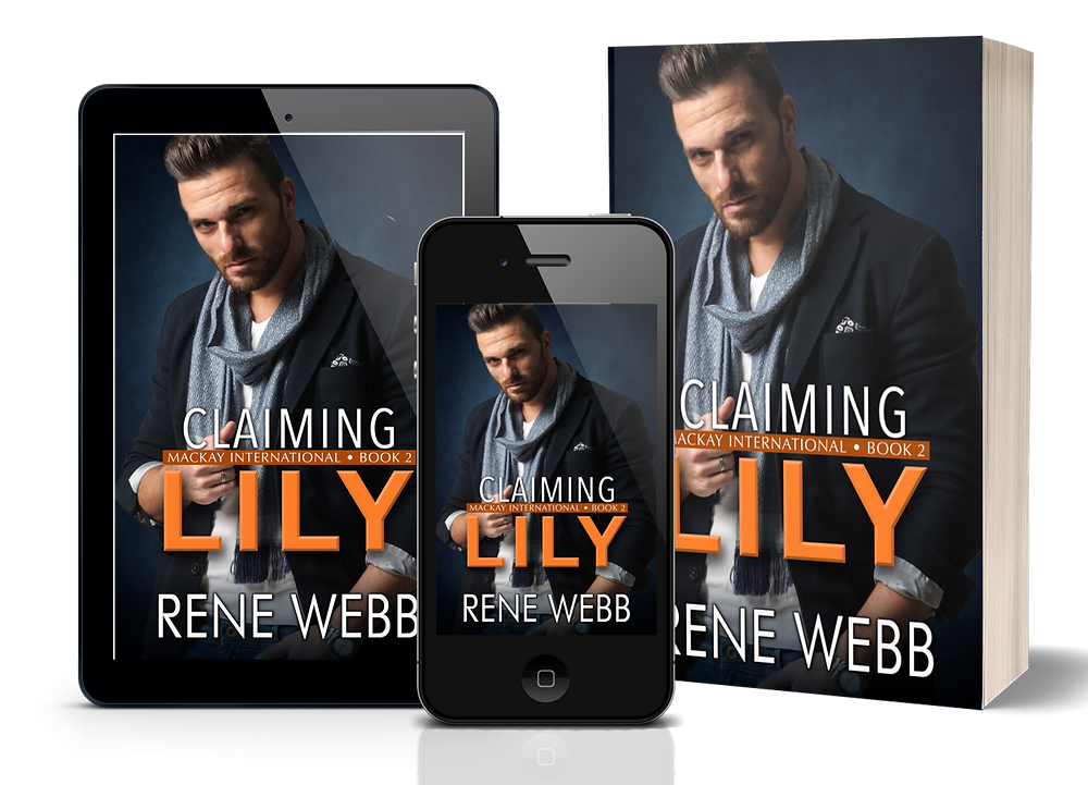 Claiming Lily (MacKay International, #2) by Rene Webb