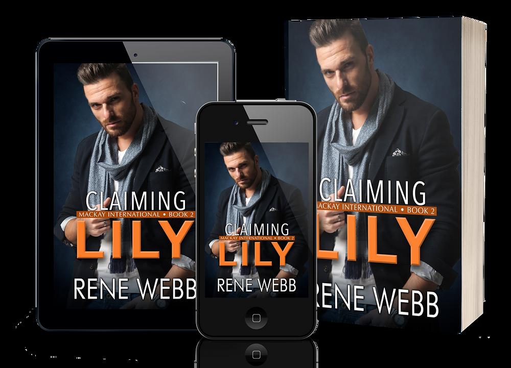 Claiming Lily (MacKay International, #2) by Rene Webb