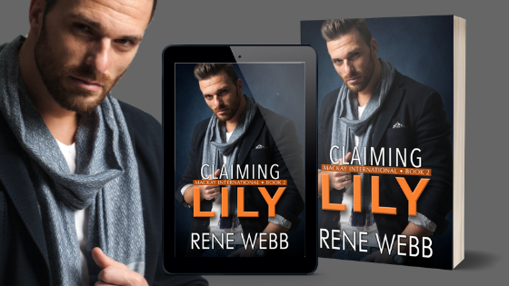 Claiming Lily by Rene Webb