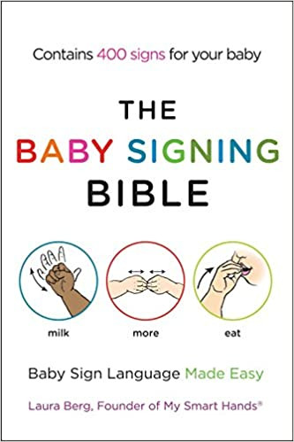 The Baby Signing Bible | Laura Berg