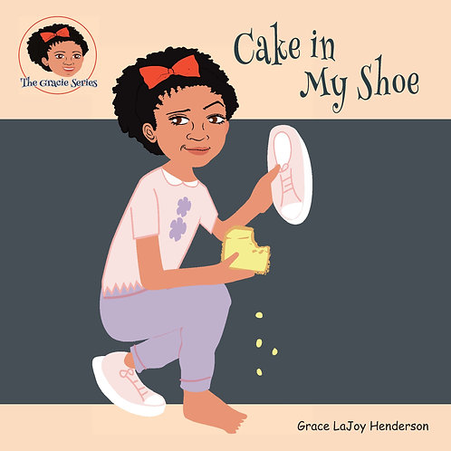 Cake in My Shoe - Softcover