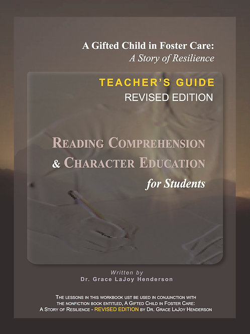 A Gifted Child in Foster Care - Teacher's Guide - Revised Edition