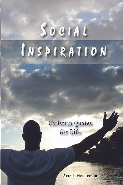 Social Inspiration: Christian Quotes for Life