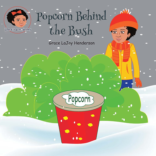 Popcorn Behind the Bush - Softcover