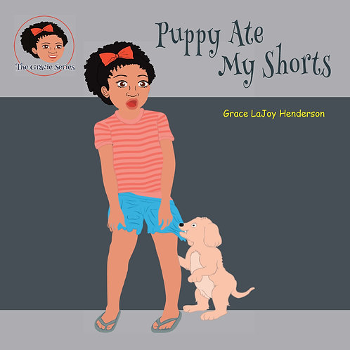 Puppy Ate My Shorts - Softcover
