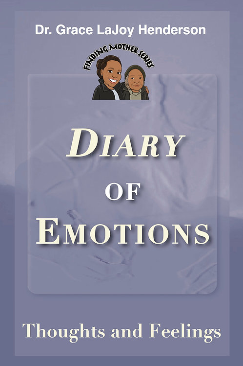 Diary of Emotions: Thoughts and Feelings