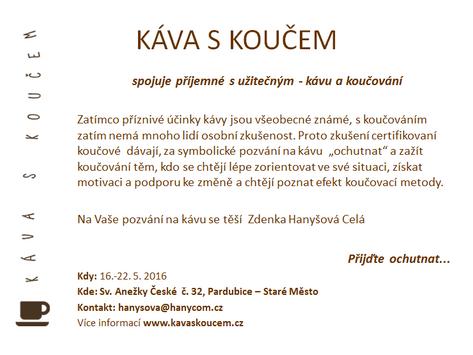 KÁVA S KOUČEM 16. - 22. 5. 2016