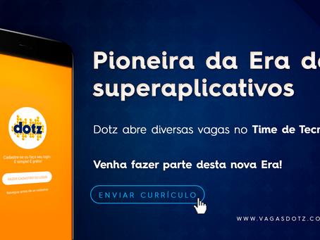 """Dotz: """"A empresa que saiu na frente para ser o primeiro superaplicativo brasileiro!"""""""