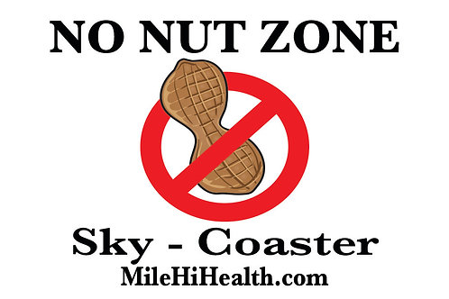 "SkyCoaster - ""NO NUT ZONE"" - Pack of 20"