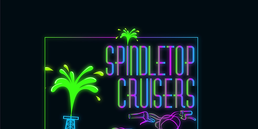 8:30 pm Spindletop Cruisers Weekend Tours 08/6/2021