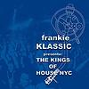 The kings of house NYC - DJ Frankie Klas