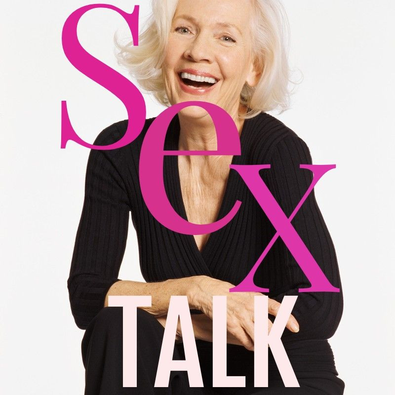 An older woman with a huge smile and while hair sits casually with words Sex Talk over the image.