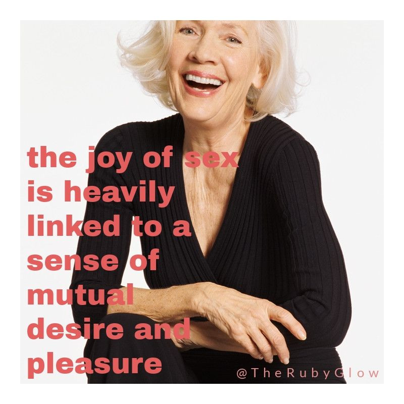 an older woman with black dress smiles and the text 'the joy of sex is heavily linked to a sense of mutual pleasure - for sex later in life post - pink font
