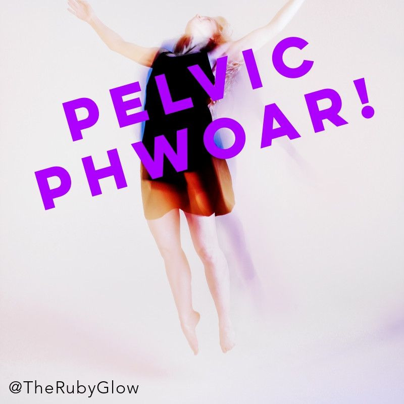 a blurred female form leaps happily into the air with the words PELVIC PHWOAR emblazoned across the image