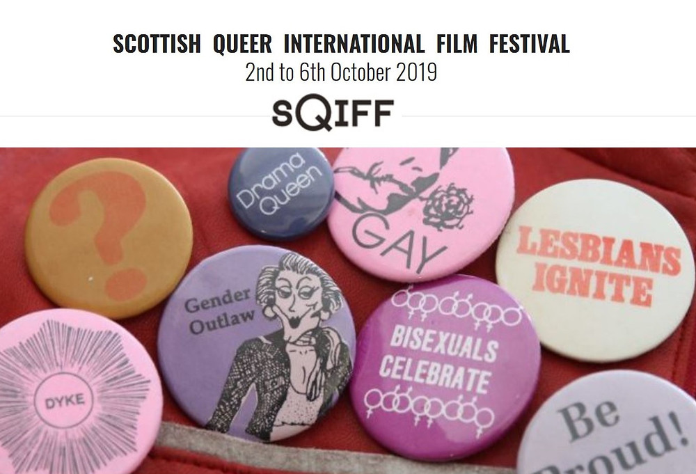 a selection of badges saying - Gay, lesbians ignite, gender outlaw, be proud with wording SQIFF Scottish International film festival