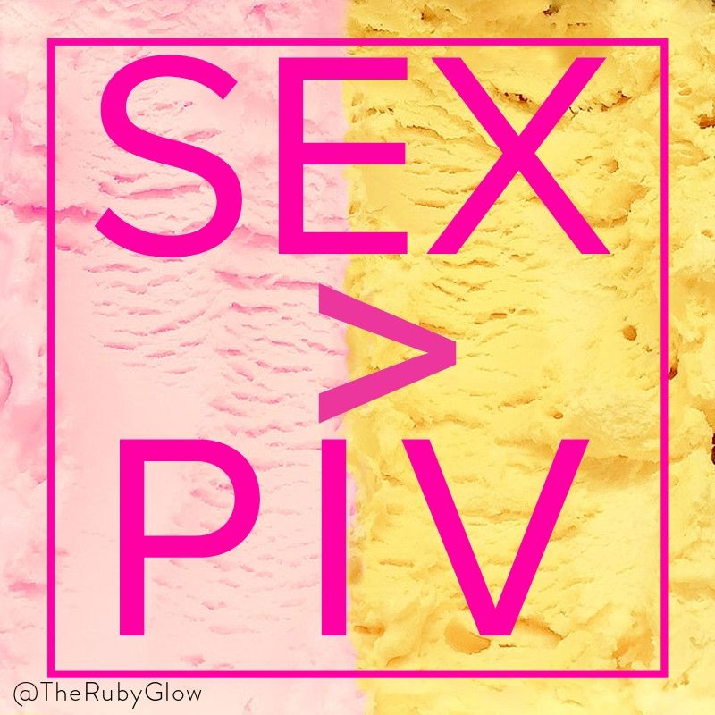 pink and yellow ice cream in background with bold pink lettering - Sex > PIV  - Ruby Glow