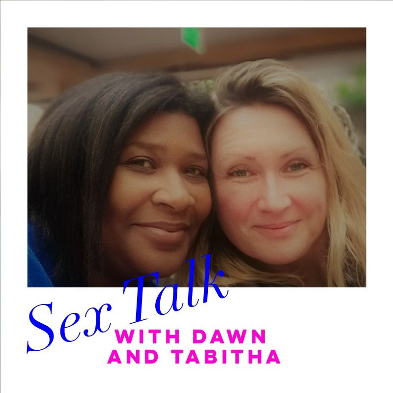 Dawn Thomson and Tabitha Rayne smile to camera with words, Sex talk over the top in blue font