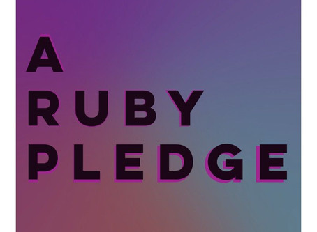 A Ruby Pledge - from my heart to yours