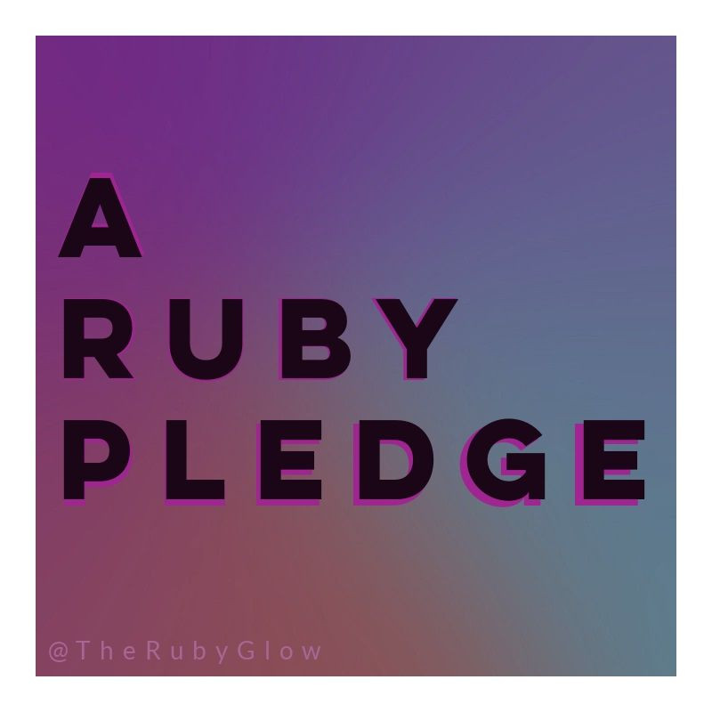 a darkened rainbowish cloud background with words, A Ruby Pledge in bold black letters