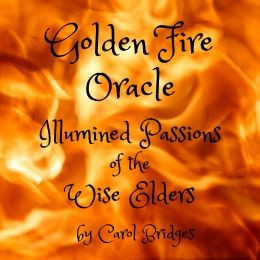 Golden Fire Oracle, Illumined Passions of the Wise Elders