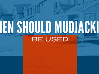 When Should Mudjacking Be Used?
