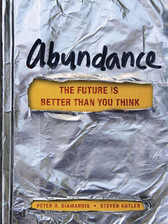 Abundance- The Future Is Better Than You