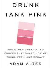 Drunk Tank Pink- And Other Unexpected Fo
