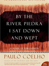 By the River Piedra I Sat Down and Wept-