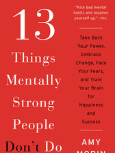 13 Things Mentally Strong People Don't D