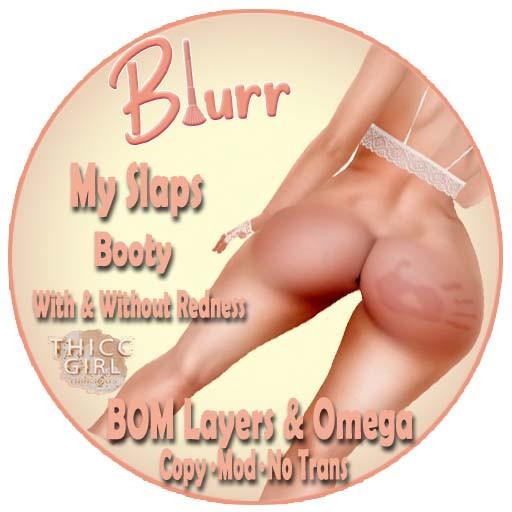 Blurr Ad My Slaps . Booty THICC.jpg