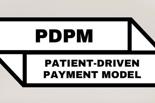 PDPM Worksheet Guide:  A form to calculate & determine the 5 PDPM components