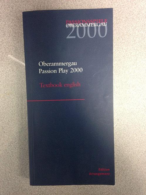 Oberammergau Passion Play 2000: Textbook