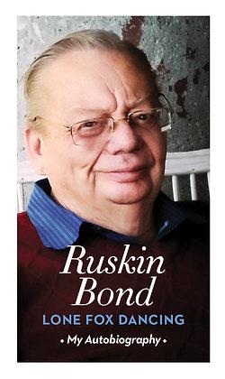 Lone Fox Dancing: My Autobiography Hardcover (Ruskin Bond)