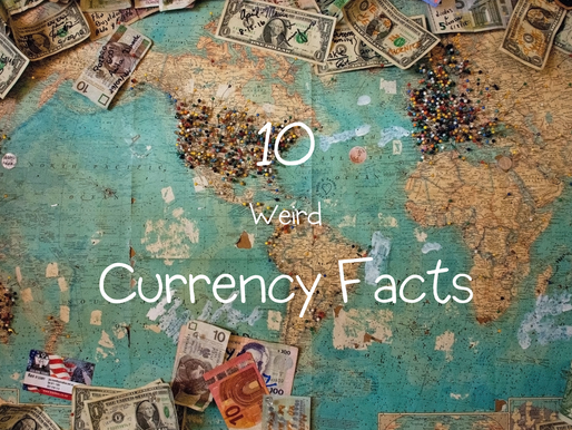 10 Weird Currency Facts