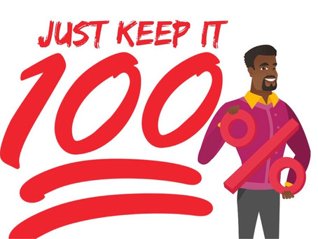 Keep it 100(%)