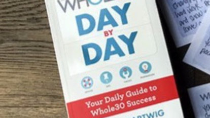 Whole 30 Day-by-Day