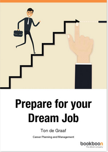 Prepare for your dream job; career planning and management